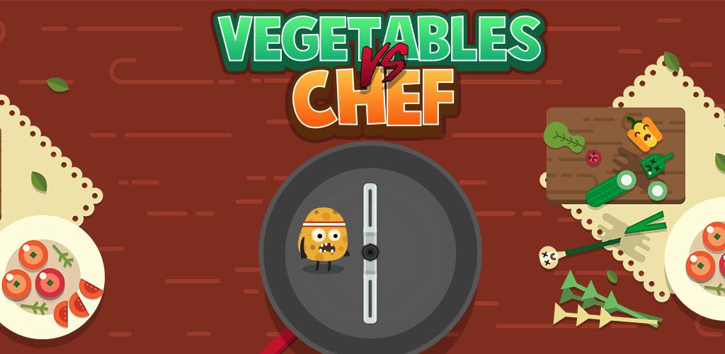 Vegetables vs. Chef