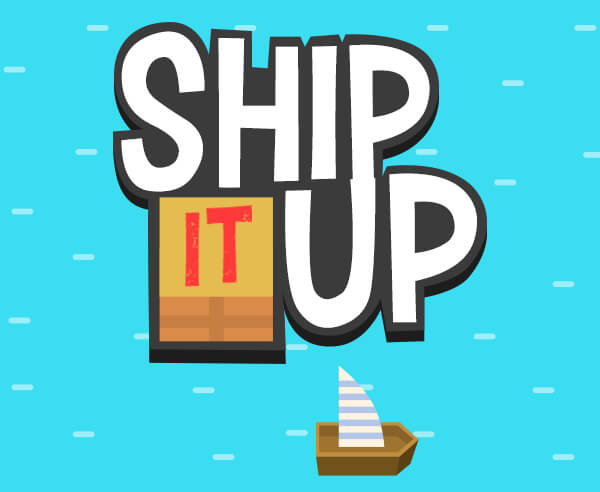 ship it up!